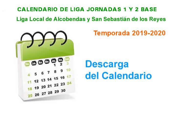 cALENDARIO lIGA 19-20 jORNADAS 1 Y 2 bASE